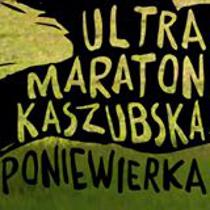 Ultramaraton Kaszubska Poniewierka